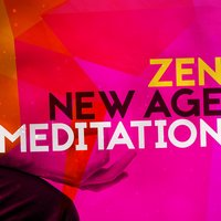 Zen: New Age Meditation — Meditationsmusik, Meditation Zen Master, World Music For The New Age, World Music for the New Age|Meditation Zen Master|Meditationsmusik