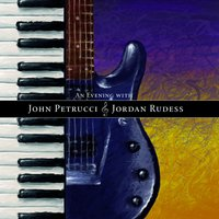 An Evening With — John Petrucci, Jordan Rudess
