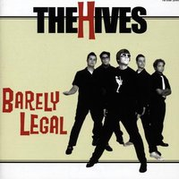 Barely Legal — The Hives