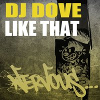 Like That — DJ Dove