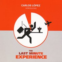 The Last Minute Experience (by Carlos López) — сборник