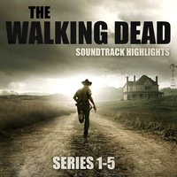 The Walking Dead Soundtrack Highlights Series 1-5 — сборник