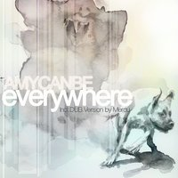 Everywhere Incl. Dub Version By Mercu — Amycanbe