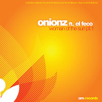 Woman Of The Sun Pt.1 — Onionz, Onionz feat. El Feco