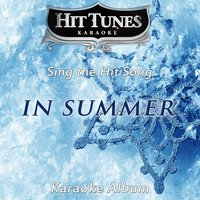 "In Summer (From ""Frozen"") [In the Style of Josh Gad] — Hit Tunes Karaoke"