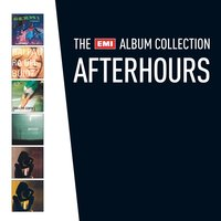 The EMI Album Collection — Afterhours