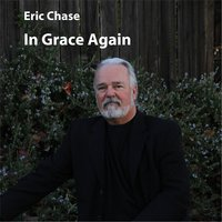 In Grace Again — Eric Chase