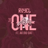 The One (feat. Ar Diddat) — Royel