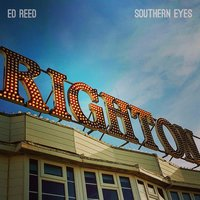 Southern Eyes — Ed Reed