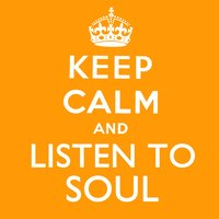 Keep Calm and Listen to Soul — сборник