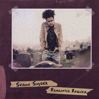 Romantic's Requiem — Shawn Snyder