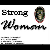 Strong Woman — Rupie Culture