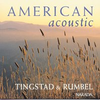 American Acoustic — Eric Tingstad, Nancy Rumbel