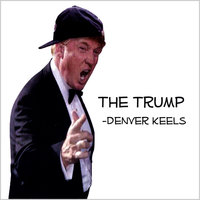 The Trump — Denver Keels