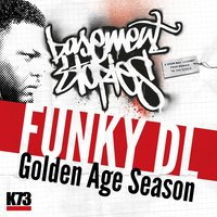 Golden Age Season — Funky DL, K73