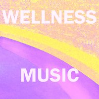 Music for Wellness Centers, Vol. 7 — Aaron Anderson