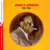 1921 - 1926 — James P. Johnson