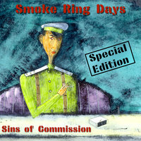 Sins of Commission — Smoke Ring Days
