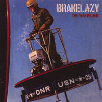 The Wasteland — Brakelazy