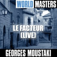 World Masters: Le Facteur — Georges Moustaki