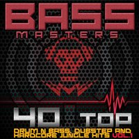 Bass Masters - 40 Top Drum & Bass, Dubstep and Hardcore Jungle Hits V1 — сборник