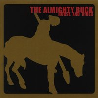 Horse and Rider — The Almighty Buck