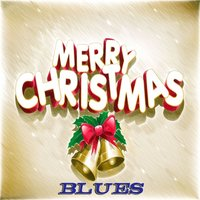 Merry Christmas Blues - 95 Blues Christmas Songs — сборник
