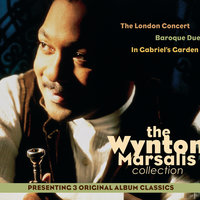 3-Pak (The London Concert/Baroque Duet/In Gabriel's Garden) — Wynton Marsalis