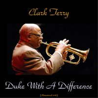 Duke with a Difference — Johnny Hodges, Paul Gonsalves, Billy Strayhorn, Marian Bruce, Clark Terry