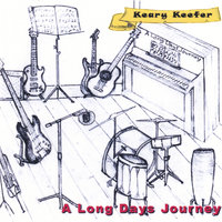 A Long Days Journey — Keary Keefer