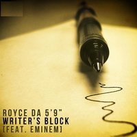 "Writer's Block — Royce Da 5'9"" feat. Eminem"