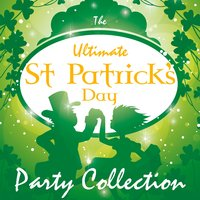 Ultimate St Patrick's Day Party Collection — сборник