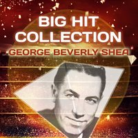 Big Hit Collection — George Beverly Shea