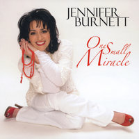 One Small Miracle — Jennifer Burnett