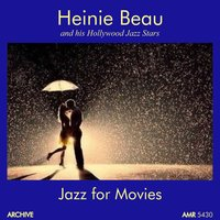 Jazz for Movies — Heinie Beau And His Hollywood Jazz Stars