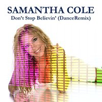 Don't Stop Believin' — Samantha Cole