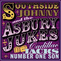 Cadillac Jacks Number One Son — Southside Johnny & The Asbury Jukes