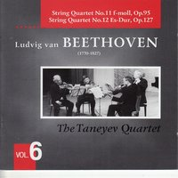 Beethoven: String Quartets Vol. 6 — Taneyev Quartet