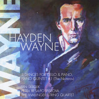 5 Dances for Cello & Piano, Piano Quintet No. 1 (The Nuzerov) — Hayden Wayne, Jan Skrdlik, Petra Besa-Pospisilova & The Wallinger String Quartet