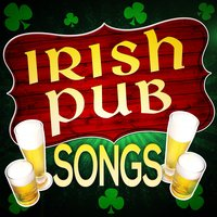 Irish Pub Songs - Vintage Music Gets Better with Time — сборник