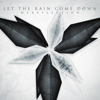 Let the Rain Come Down — My Reflection