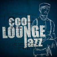 Cool Lounge Jazz — Acid Jazz DJ, Launge, Launge|Acid Jazz DJ|Cool Jazz Lounge Dj, Cool Jazz Lounge Dj