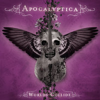 Worlds Collide — Apocalyptica