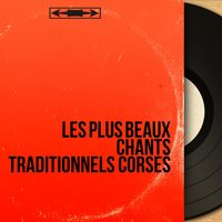 Les plus beaux chants traditionnels corses — сборник