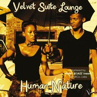Human Nature — Velvet Suite Lounge