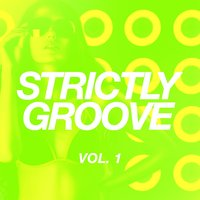Strictly Groove, Vol. 1 — сборник