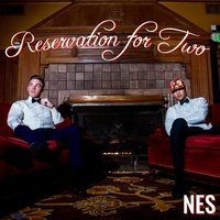 Reservation for Two — Nes