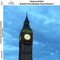 Britain's First Number Ones, Vol. 1 — сборник