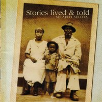 Stories Lived & Told — Selaelo Selota