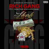 Lifestyle — Rich Homie Quan, Young Thug, Rich Gang